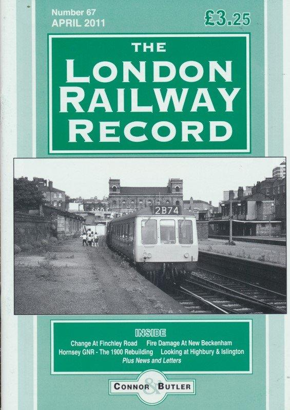 London Railway Record - Number 67