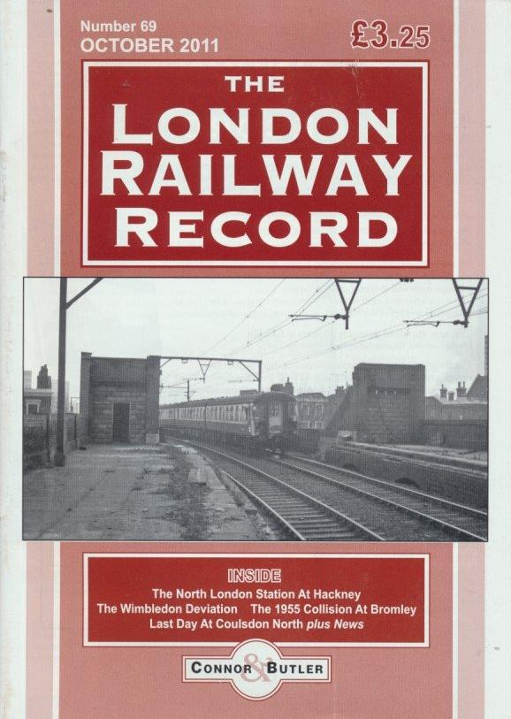 London Railway Record - Number 69