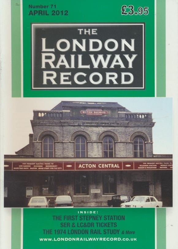 London Railway Record - Number 71
