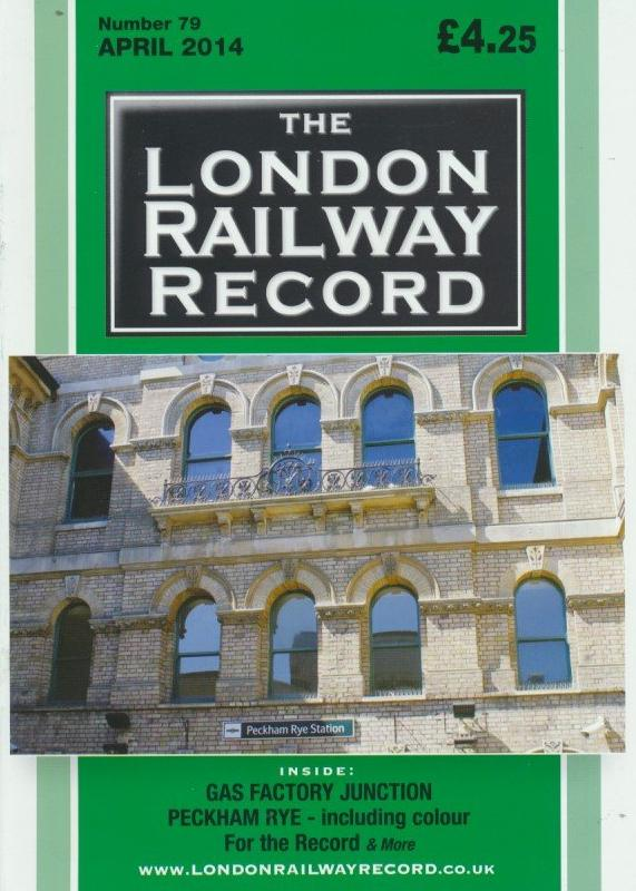 London Railway Record - Number 79