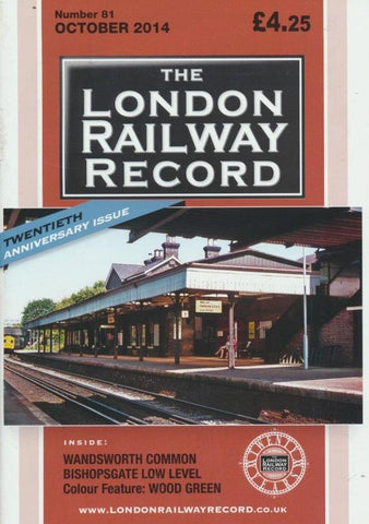London Railway Record - Number 81