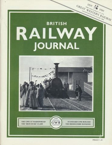 British Railway Journal - 1985 Special GWR Edition