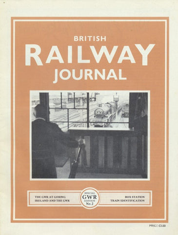British Railway Journal - Special GWR Edition No. 2