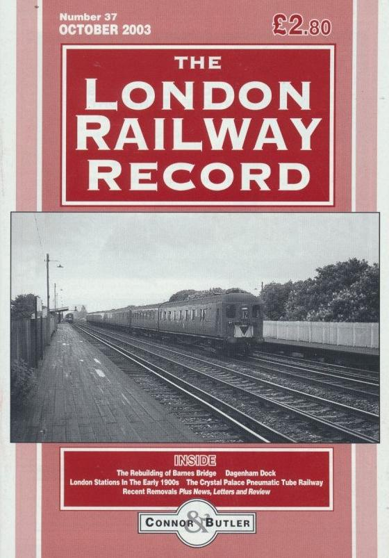 London Railway Record - Number 37