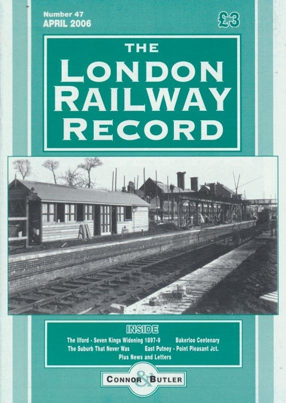 London Railway Record - Number 47