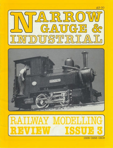 Narrow Gauge & Industrial Railway Modelling Review - Issue   3