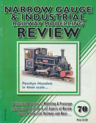 Narrow Gauge & Industrial Railway Modelling Review - Issue  70