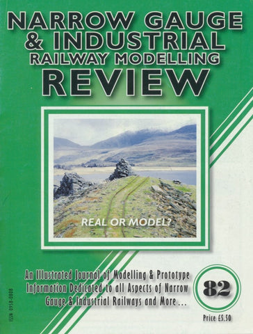 Narrow Gauge & Industrial Railway Modelling Review - Issue  82