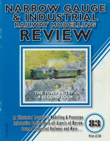 Narrow Gauge & Industrial Railway Modelling Review - Issue  83