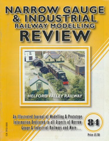 Narrow Gauge & Industrial Railway Modelling Review - Issue  84