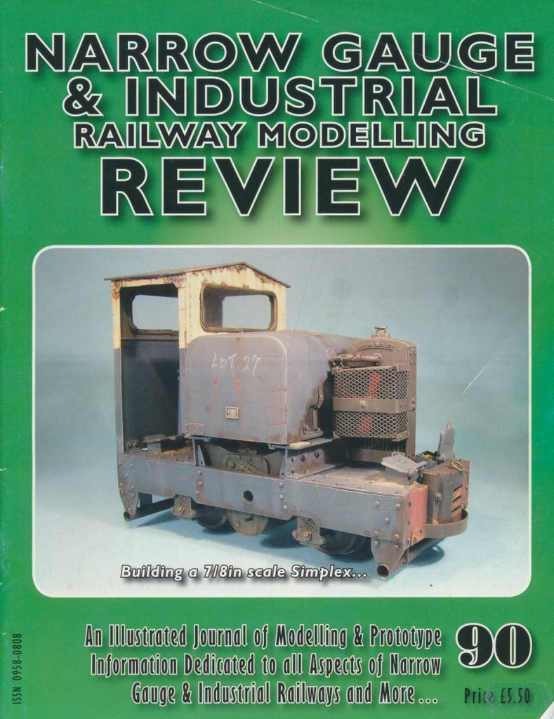 Narrow Gauge & Industrial Railway Modelling Review - Issue  90