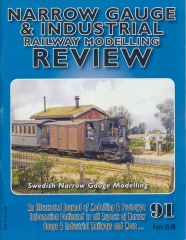 Narrow Gauge & Industrial Railway Modelling Review - Issue  91