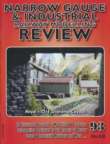 Narrow Gauge & Industrial Railway Modelling Review - Issue 93