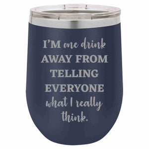"""What I Really Think"" 12 oz Wine Mug - Driftless Studios"