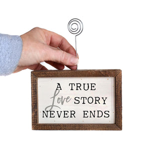 """A True Love Story"" Wood Sign w/Wire Picture Holder - AW001 - Driftless Studios"
