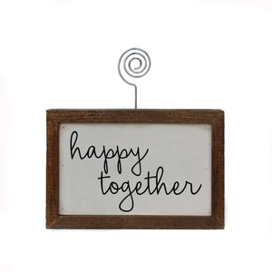 """happy together"" Wood Sign w/Wire Picture Holder - AW002 - Driftless Studios"