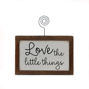 """Love The Little Things"" Wood Sign w/Wire Picture Holder - AW008 - Driftless Studios"
