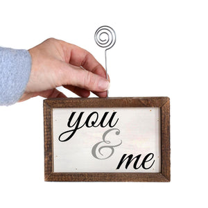 """You And Me"" Wood Sign w/Wire Picture Holder - AW010 - Driftless Studios"