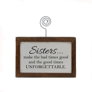 """Sisters"" Wood Sign w/Wire Picture Holder - AW018 - Driftless Studios"