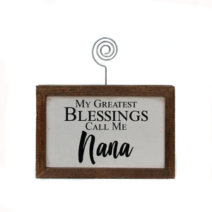 """Greatest Blessings Nana"" Wood Sign w/Wire Picture Holder - AW021 - Driftless Studios"