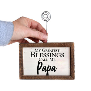 """Greatest Blessings Papa"" Wood Sign w/Wire Picture Holder - AW022 - Driftless Studios"