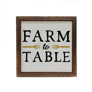 """Farm to Table"" 6x6 Wall Art Sign - BW011 - Driftless Studios"