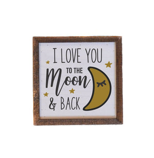 """I Love You to the Moon and Back"" 6x6 Wall Art Sign - BW015 - Driftless Studios"