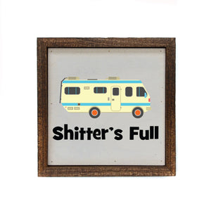 """Shitter's Full"" 6x6 Christmas Sign Wall Art Sign- BW047"