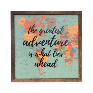 """The Greatest Adventure Is What"" 10x10 Passport Sign - CW016 - Driftless Studios"