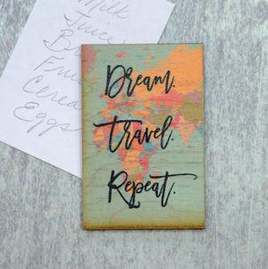 Dream Travel Repeat Magnet - XM017 - Driftless Studios
