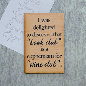 Book Club is a euphemism for Wine ClubMagnet - XM005 - Driftless Studios