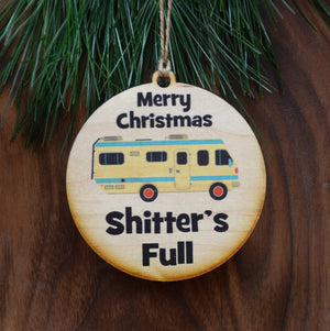 """Merry Christmas Shitter's Full"" Christmas Ornament - WW033 - Driftless Studios"