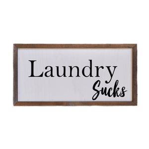 """Laundry Sucks"" 12x6 Wall Art Sign - DW003 - Driftless Studios"