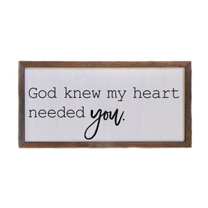 """My Heart Needed You"" 12x6 Wall Art Sign - DW009 - Driftless Studios"