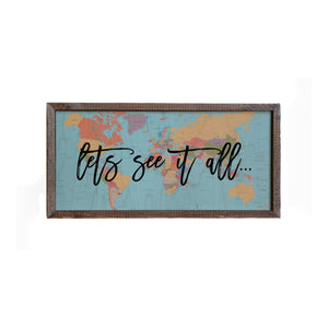 """Let's See It All"" 12x6 Wall Art Sign - DW013 - Driftless Studios"