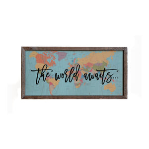"""The World Awaits"" 12x6 Wall Art Sign - DW014 - Driftless Studios"