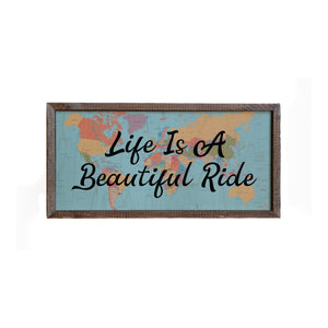 """Life Is A Beautiful Ride"" 12x6 Wall Art Sign - DW016 - Driftless Studios"