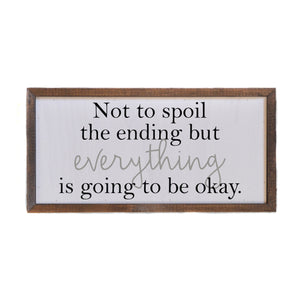 """Not To Spoil The Ending"" 12x6 Wall Art Sign - DW020 - Driftless Studios"