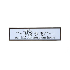 """This Is Us"" 24x6 Wall Art Sign - FW001"