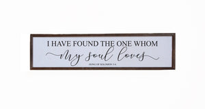 """I Have Found The One"" 24x6 Wall Art Sign - FW021"