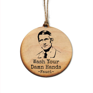 """Wash Your Damn Hands"" Christmas Ornament"