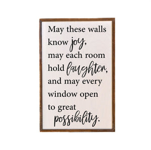 May These Walls Know Joy; 12x18 Wall Art Sign - GW010 - Driftless Studios
