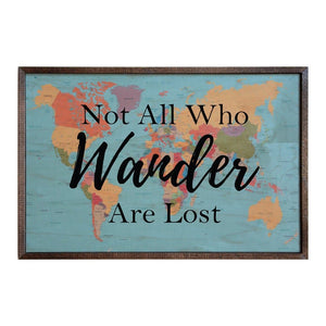 Not all who Wander are Lost; 18x12 Wall Art Sign - GW021 - Driftless Studios
