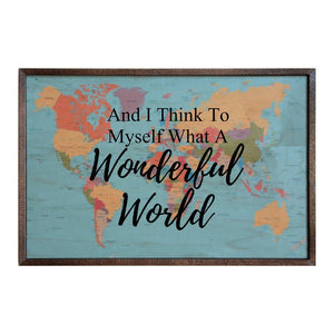 And I think to myself; 18x12 Wall Art Sign - GW023 - Driftless Studios