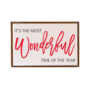 """It's The Most Wonderful Time Of The Year"" 12x18 Wall Art Sign - GW028"