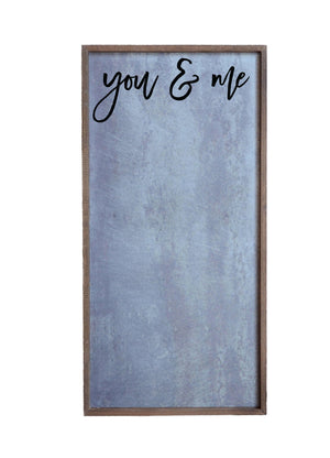 """You & Me"" 12x24 Vertical Metal Sign & Magnet Board - HG021 - Driftless Studios"