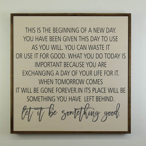 """Beginning Of A New Day"" 24x24 Wall Art Sign - MW009 - Driftless Studios"