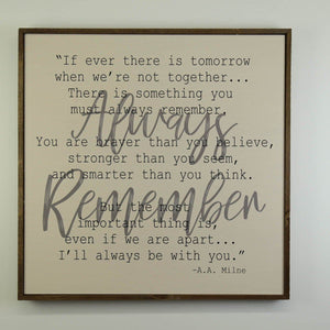 """Always Remember"" 24x24 Wall Art Sign - MW008 - Driftless Studios"