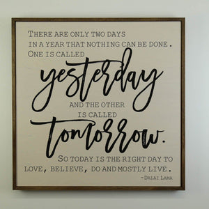 Yesterday and Tomorrow Sign, 24x24 Wall Art Sign - MW005 - Driftless Studios
