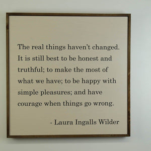 """The Real Things Laura Ingalls Wilder"" 24x24 Wall Art Sign - MW006 - Driftless Studios"